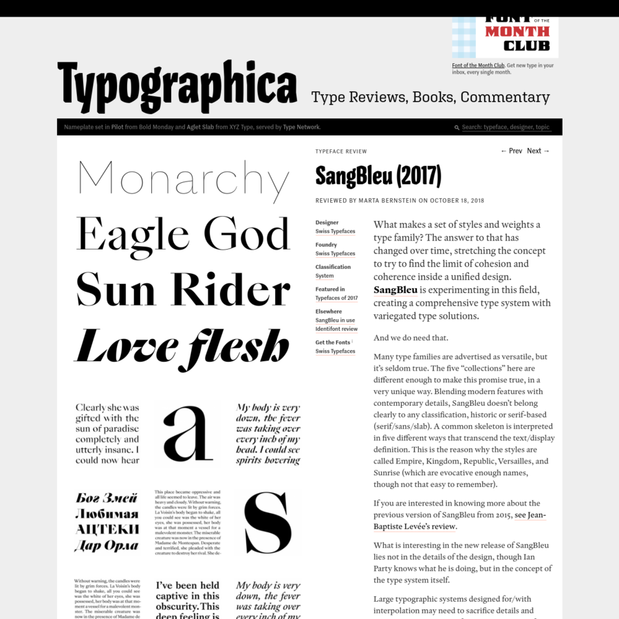 What makes a set of styles and weights a type family? The answer to that has changed over time, stretching the concept to try to find the limit of cohesion and coherence inside a unified design. SangBleu is experimenting in this field, creating a comprehensive type system with variegated type...