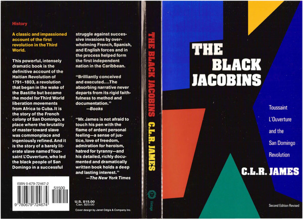 C.L.R. James - The Black Jacobins: Toussaint L'Ouverture and the San Domingo Revolution