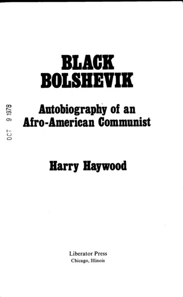 Harry Haywood - Black Bolshevik: Autobiography of an Afro-American Communist