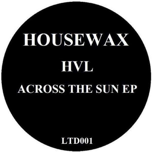 HOUSEWAXLTD001, by HVL