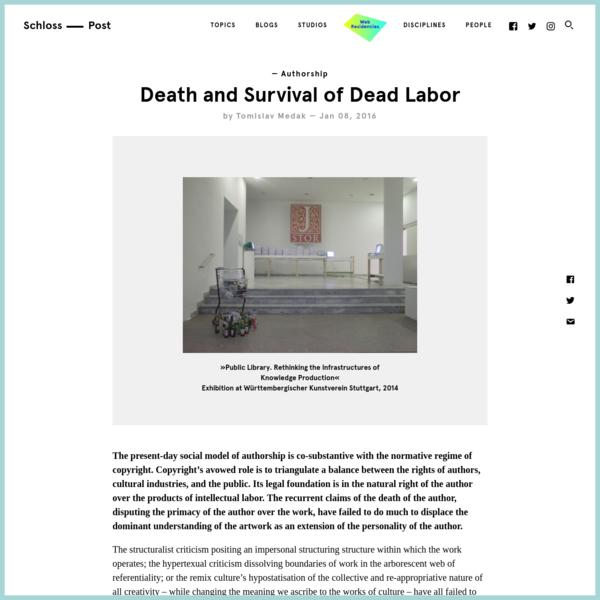 Death and Survival of Dead Labor | Akademie Schloss Solitude: Schlosspost