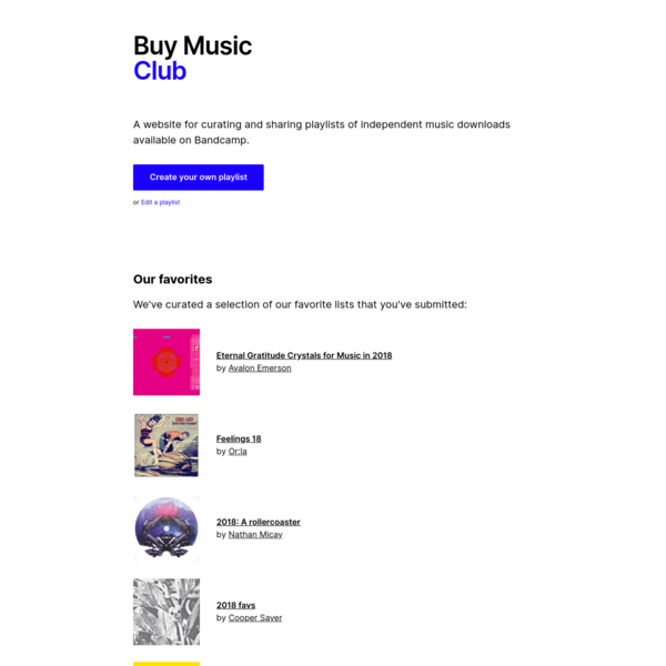 A website for curating and sharing playlists of independent music downloads available on Bandcamp.