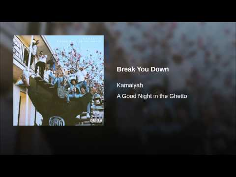 Break You Down
