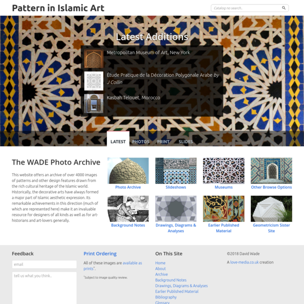 This website offers an archive of over 4000 images of patterns and other design features drawn from the rich cultural heritage of the Islamic world. Historically, the decorative arts have always formed a major part of Islamic aesthetic expression.