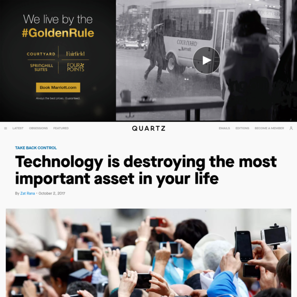 Technology is destroying the most important asset in your life