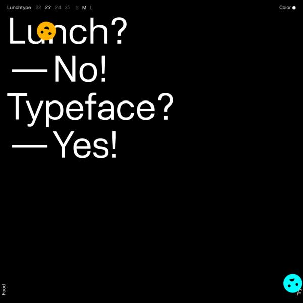 Lunchtype Typeface