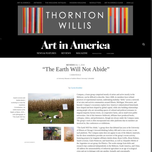 """The Earth Will Not Abide"" - Art in America"