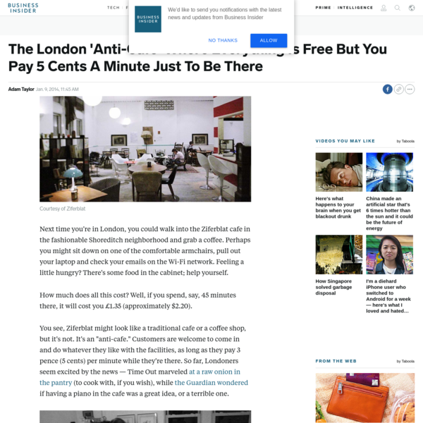 The London 'Anti-Cafe' Where Everything Is Free But You Pay 5 Cents A Minute Just To Be There
