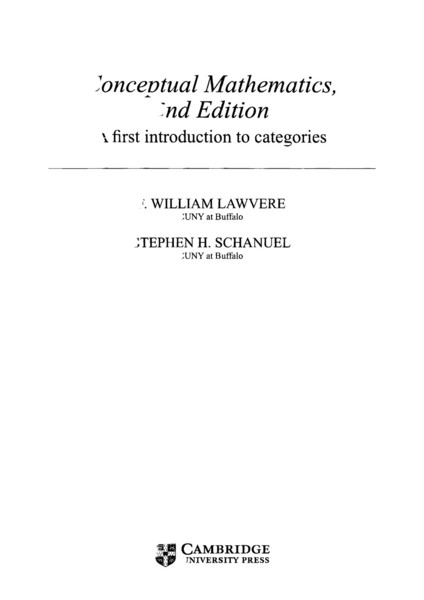 Lawvere-Schanuel-Conceptual-Mathematics-A-First-Introduction-to-Categories.pdf