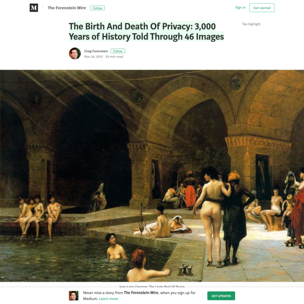 The Birth And Death Of Privacy: 3,000 Years of History Told Through 46 Images