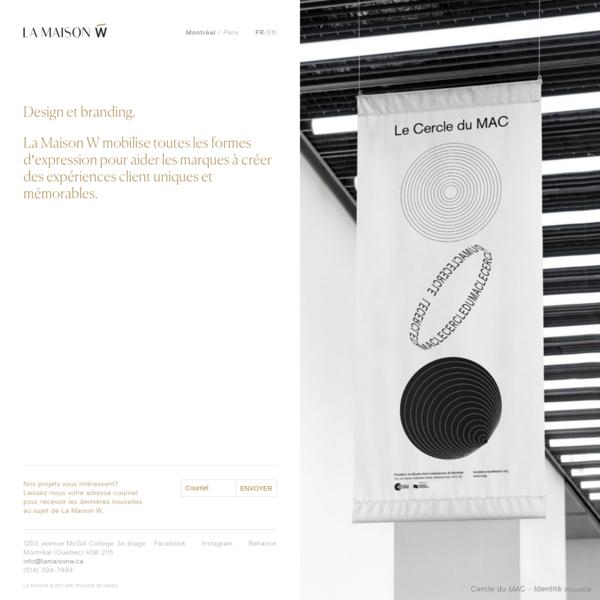 La Maison W Montréal - Design, branding et architecture