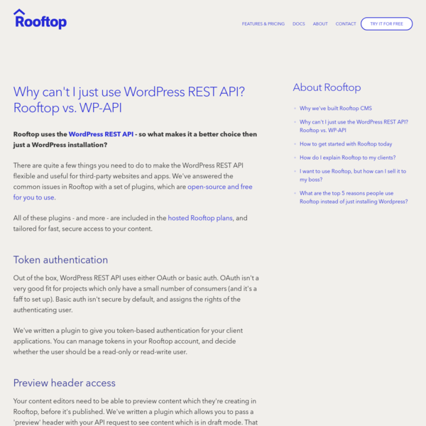 Rooftop CMS is an API-first WordPress CMS for developers and content creators. The ease of WordPress, the flexibility of your chosen platform