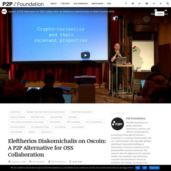 Eleftherios Diakomichalis on Oscoin: A P2P Alternative for OSS Collaboration | P2P Foundation