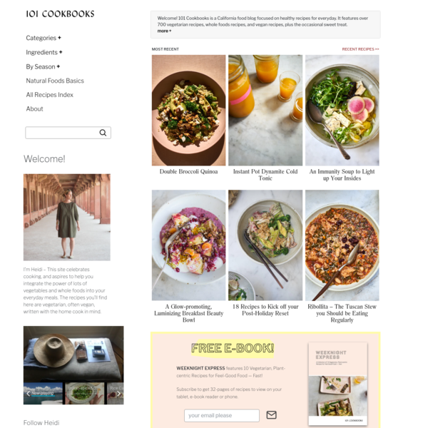 Healthy Recipes and Whole Foods Cooking for Everyday - 101 Cookbooks