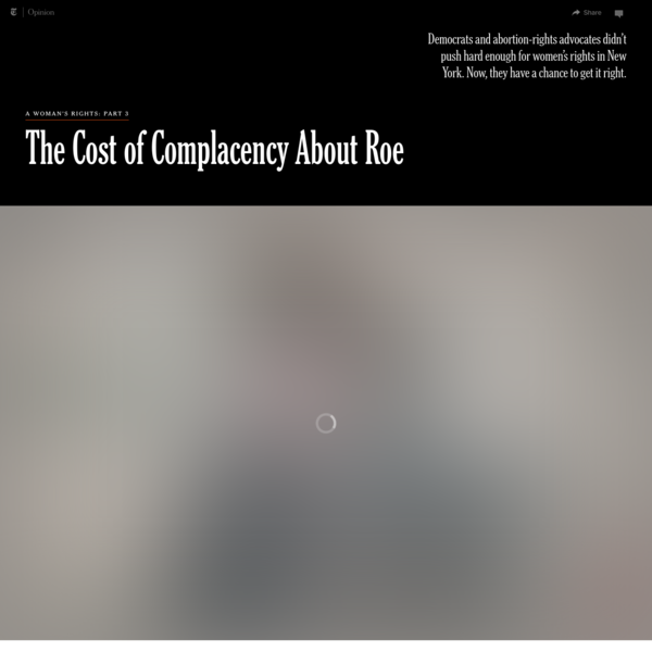 Opinion | The Cost of Complacency About Roe