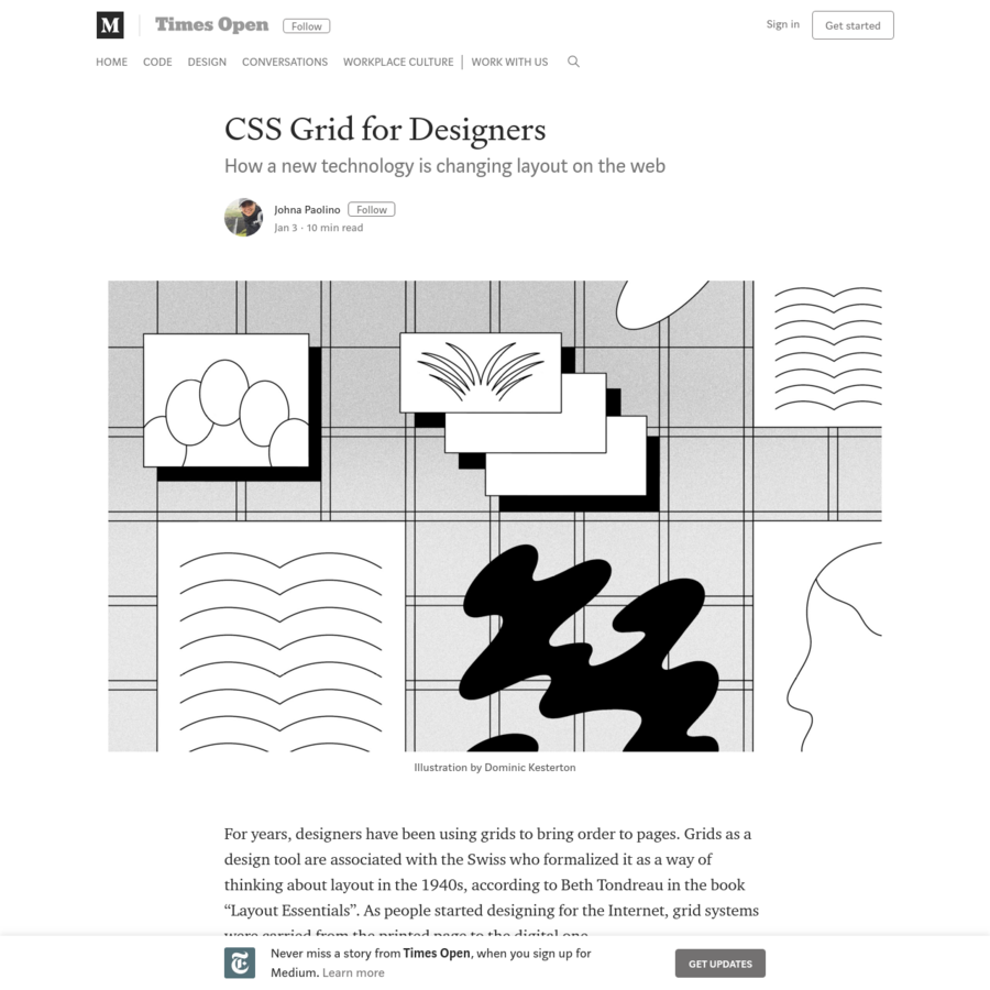 """How a new technology is changing layout on the web For years, designers have been using grids to bring order to pages. Grids as a design tool are associated with the Swiss who formalized it as a way of thinking about layout in the 1940s, according to Beth Tondreau in the book """"Layout Essentials""""."""