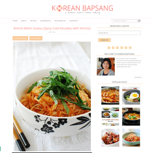 Kimchi Bibim Guksu (Spicy Cold Noodles with Kimchi) - Korean Bapsang