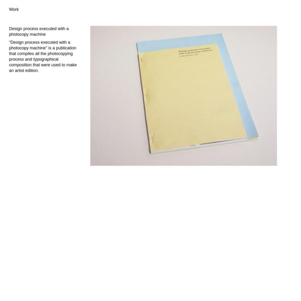 "Design process executed with a photocopy machine "" Ariadna Serrahima"