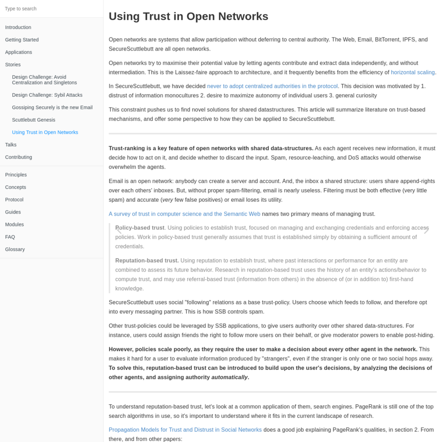 """It may be possible to generalize a universal system for ranking the trust and quality of data in SecureScuttlebutt. If so, then a single """"ranking"""" application would be able to publish and review data structures. However, I'm unsure that's possible. In the near-term, I suggest we study applications and data-structures separately, and watch for unifying principles."""