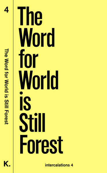 The Word for  World is Still Forest