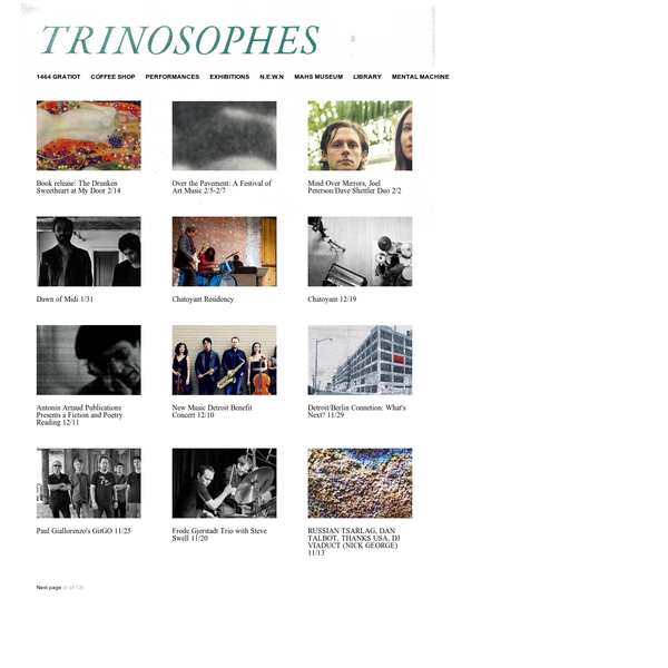 Trinosophes is a young, gifted and brick building in the magic city of sound.