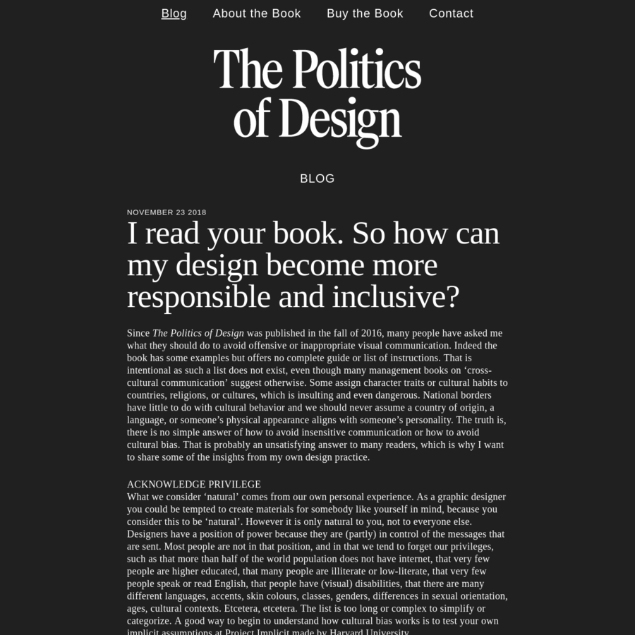 November 23 2018 Since The Politics of Design was published in the fall of 2016, many people have asked me what they should do to avoid offensive or inappropriate visual communication. Indeed the book has some examples but offers no complete guide or list of instructions.