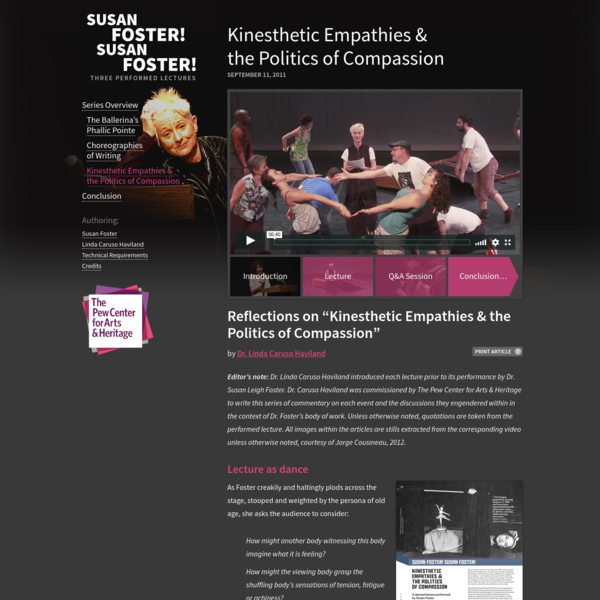 Kinesthetic Empathies & the Politics of Compassion : Susan Foster! Susan Foster!