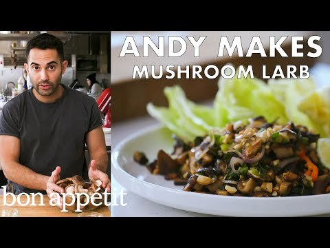 Andy Makes Mushroom Larb with Peanuts   From the Test Kitchen & Healthyish   Bon Appétit