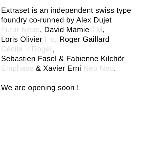 Extraset | Independent Swiss Type Foundry