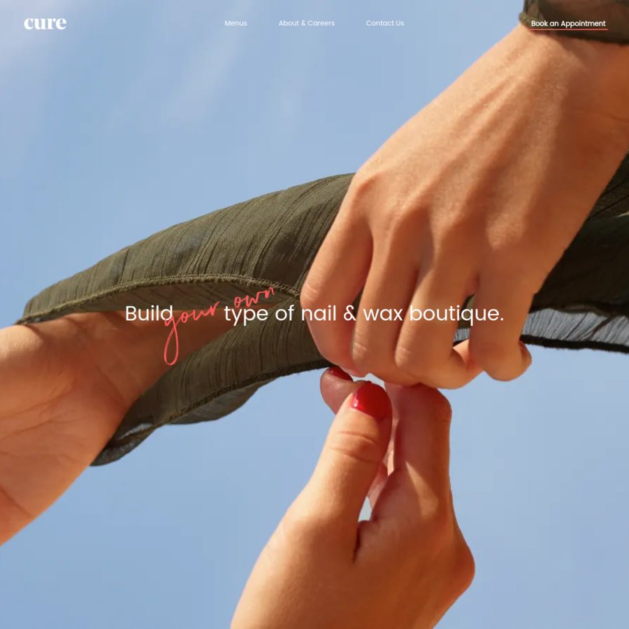 Cure is a unique nail and wax boutique that curated a build-your-own style menu by creating its own natural and organic skincare products that are used in services. It's simple. Cure is responsible, different and exciting.