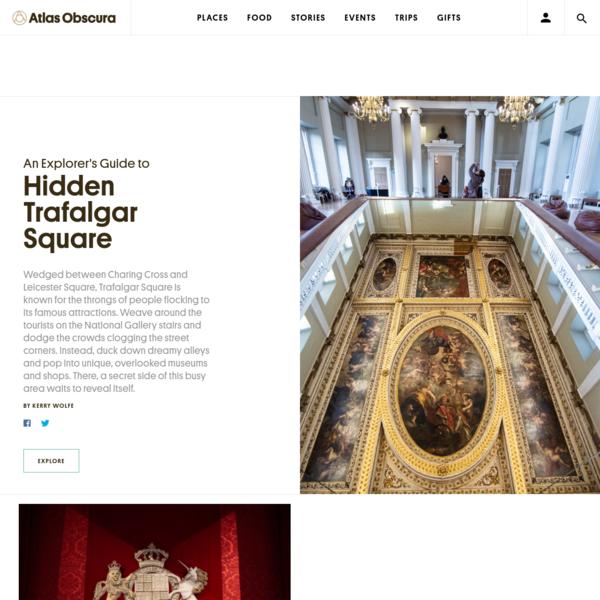 The Atlas Obscura Guide to Hidden Trafalgar Square