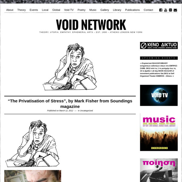 """""""The Privatisation of Stress"""", by Mark Fisher from Soundings magazine - Void Network"""