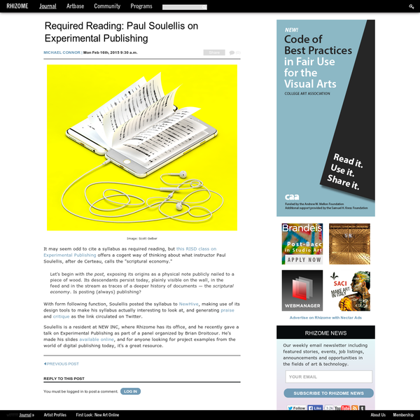 Required Reading: Paul Soulellis on Experimental Publishing