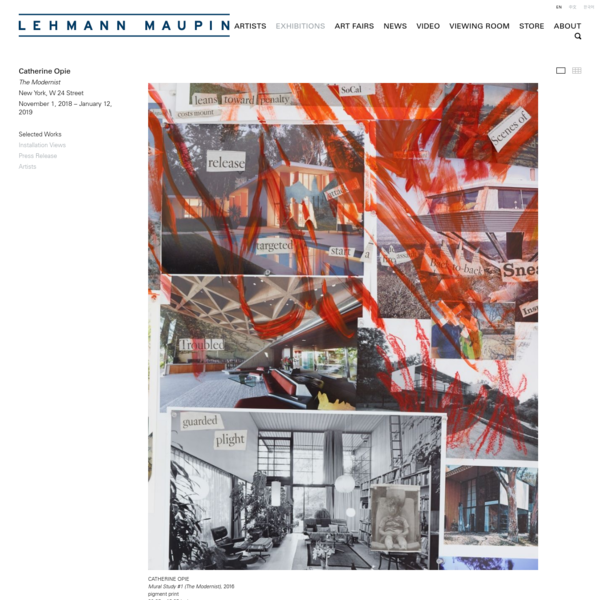 Catherine Opie - Exhibitions - Lehmann Maupin