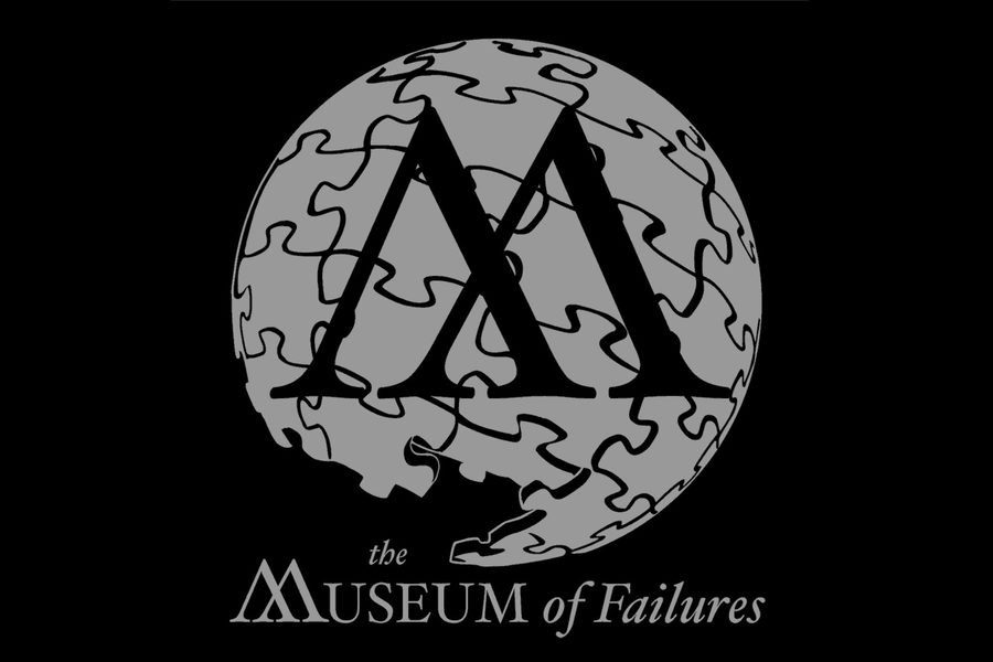 The Museum of Failures