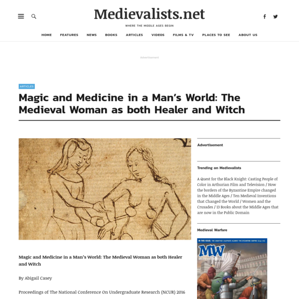 Magic and Medicine in a Man's World: The Medieval Woman as both Healer and Witch - Medievalists.net