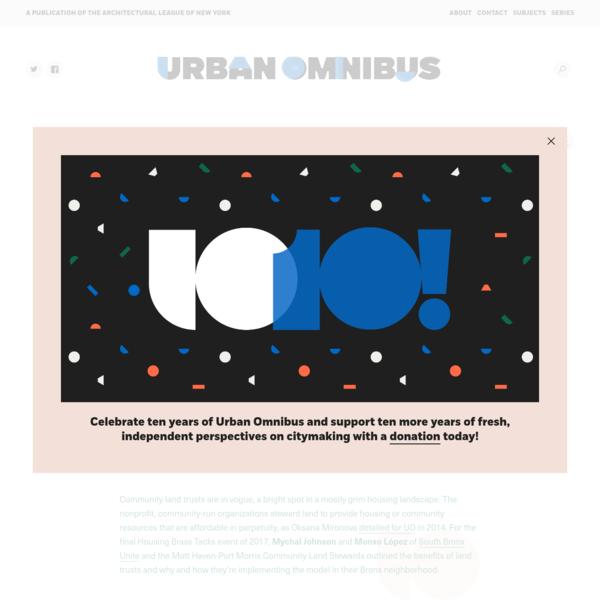 Community Land Trusts | Urban Omnibus