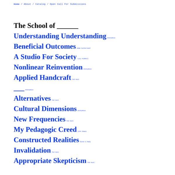 The School of ___