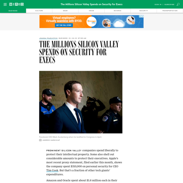 The Millions Silicon Valley Spends on Security for Execs