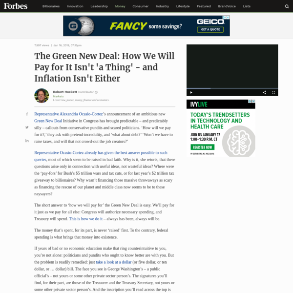 Those who ask 'how will we pay for' a Green New Deal need to learn public finance. Ditto those fearing inflation. We'll pay for the GND as we do everything else, and the goods it produces will absorb all the money it draws.