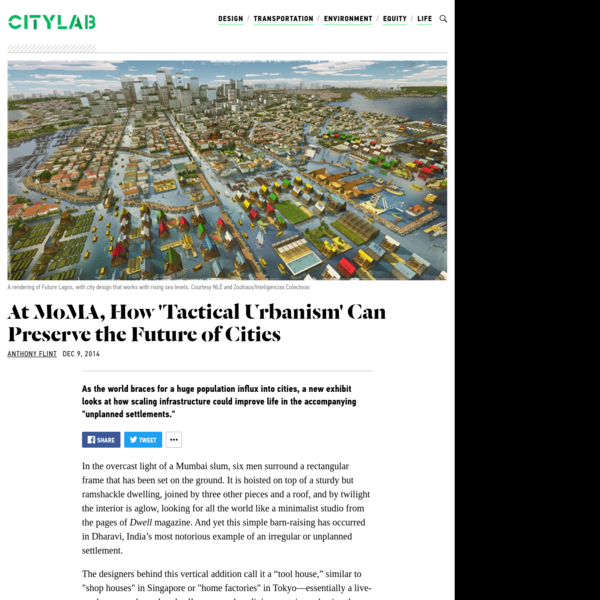 At MoMA, How 'Tactical Urbanism' Can Preserve the Future of Cities