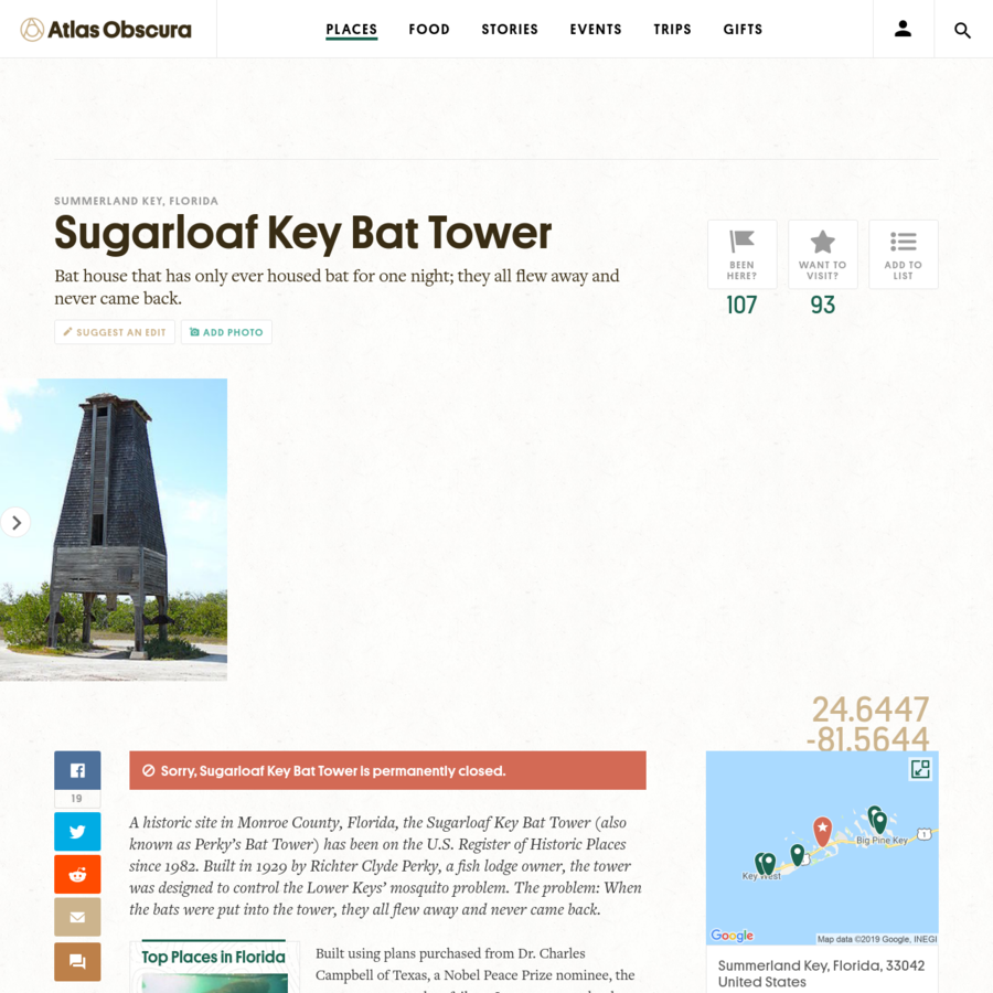 A historic site in Monroe County, Florida, the Sugarloaf Key Bat Tower (also known as Perky's Bat Tower) has been on the U.S. Register of Historic Places since 1982. Built in 1929 by Richter Clyde Perky, a fish lodge owner, the tower was designed to control the Lower Keys' mosquito problem.