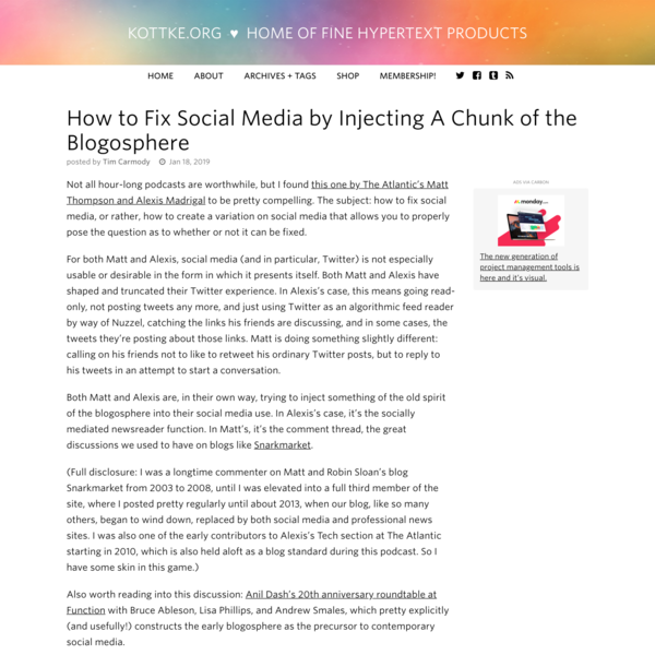 How to Fix Social Media by Injecting A Chunk of the Blogosphere