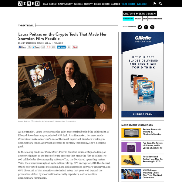 Laura Poitras on the Crypto Tools That Made Her Snowden Film Possible | WIRED
