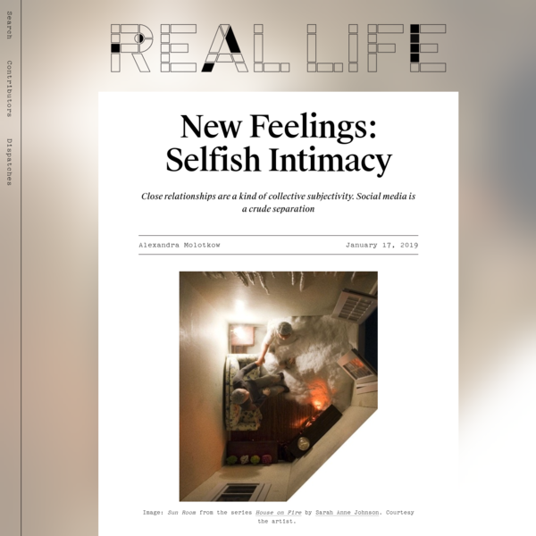 New Feelings: Selfish Intimacy - Real Life