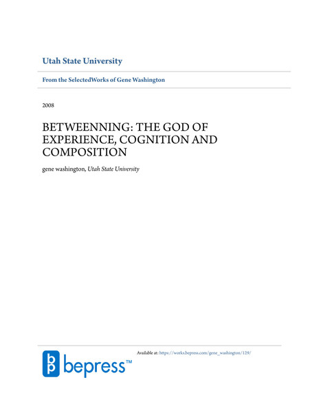 betweenning-the-god-of-experience-cognition-and-composition-gene-washington-2008-.full-text.pdf