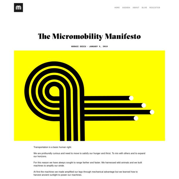 The Micromobility Manifesto