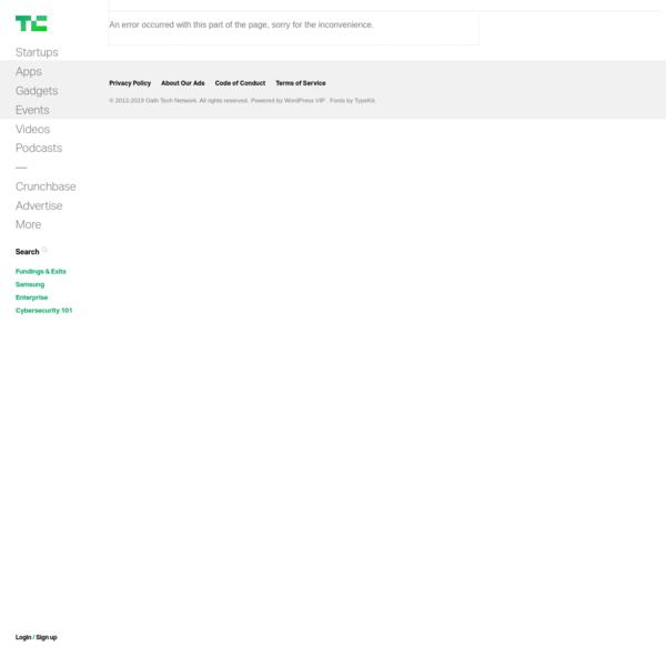 TechCrunch - Startup and Technology News