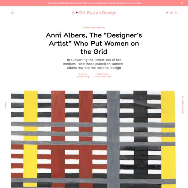 "Anni Albers, The ""Designer's Artist"" Who Put Women on the Grid     Eye on Design"