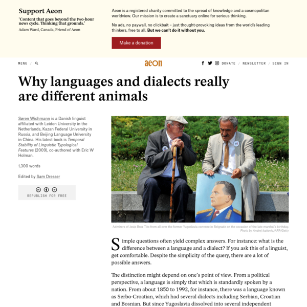 Why languages and dialects really are different animals - Søren Wichmann   Aeon Ideas